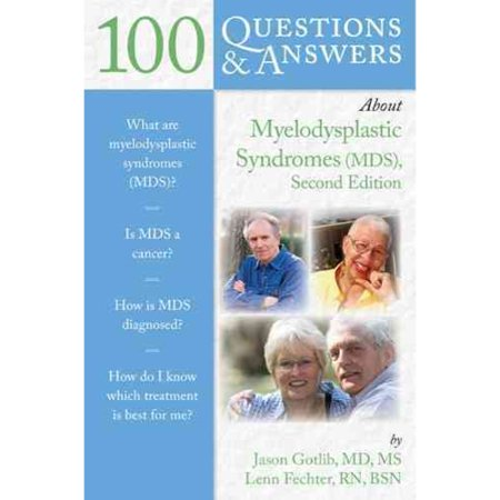 100 Questions   Answers About Myelodysplastic Syndromes