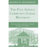 The Full-Service Community School Movement
