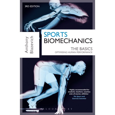 Sports Biomechanics : The Basics: Optimising Human (Clinical Biomechanics Of The Spine White Punjabi)