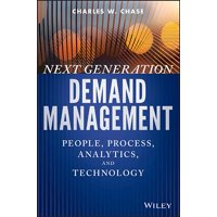 Wiley and SAS Business: Next Generation Demand Management: People, Process, Analytics, and Technology (Hardcover)