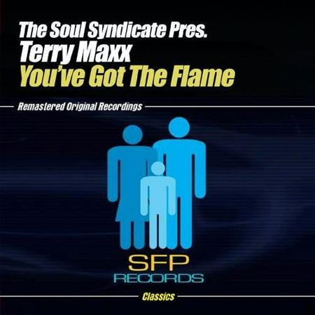 - Soul Syndicate Presents Terry Maxx - You'Ve Got the Flame [CD]