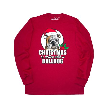 Christmas is better with a Bulldog Long Sleeve T-Shirt ()