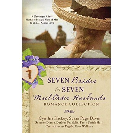 Seven Brides For Seven Mail Order Husbands Romance Collection  A Newspaper Ad For Husbands Brings A Wave Of Men To A Small Kansas Town