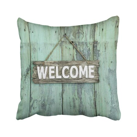 ARTJIA Wood Welcome Sign Hanging Antique Rustic Shabby Mint Green Wooden Weathered Pillowcase Throw Pillow Cover Case 18x18 inches