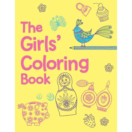 The Girls\' Coloring Book - Walmart.com