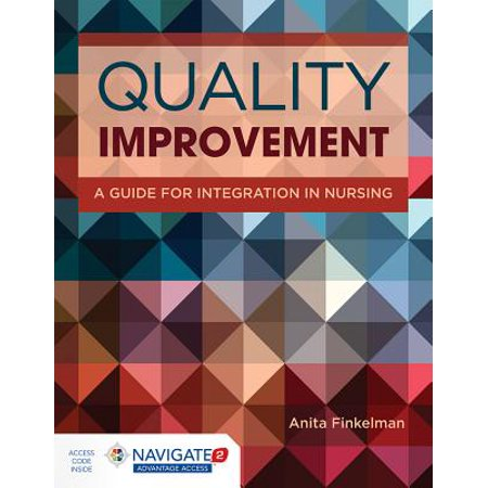 Quality Improvement : A Guide for Integration in