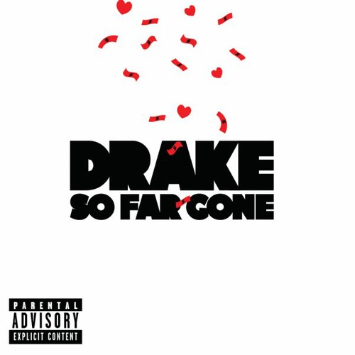 So Far Gone (CD) (explicit)