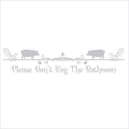 UPC 035506488441 product image for Please Don't Hog The Bathroom Vinyl Decal - Small - Silver | upcitemdb.com