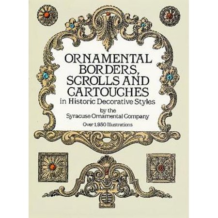 Ornamental Borders, Scrolls and Cartouches in Historic Decorative Styles - eBook