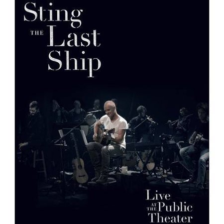 The Last Ship: Live At The Public Theater (Music DVD)