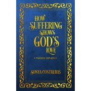 How Suffering Shows God's Love - eBook