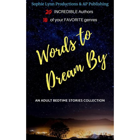 Words to Dream By: An Adult Bedtime Stories Collection. - (Gabriella Collection)