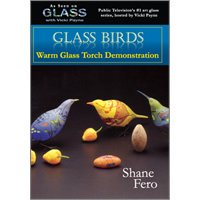 Glass with Vicki Payne & Shane Fero Fused Glass Birds Dvd, with Shane Fero & Vicki Payne By Cutters From