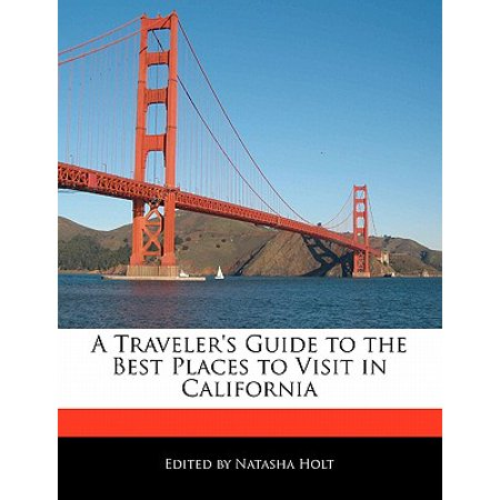 A Traveler's Guide to the Best Places to Visit in California](Best Halloween Places To Visit)