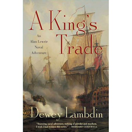 A King's Trade : An Alan Lewrie Naval Adventure (Adventure In The Screen Trade)