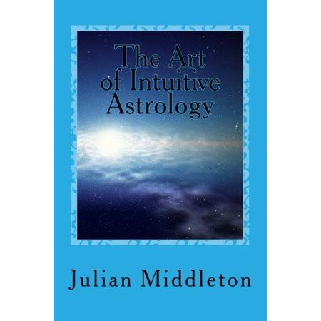 The Art of Intuitive Astrology
