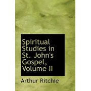 Spiritual Studies in St. John's Gospel, Volume II