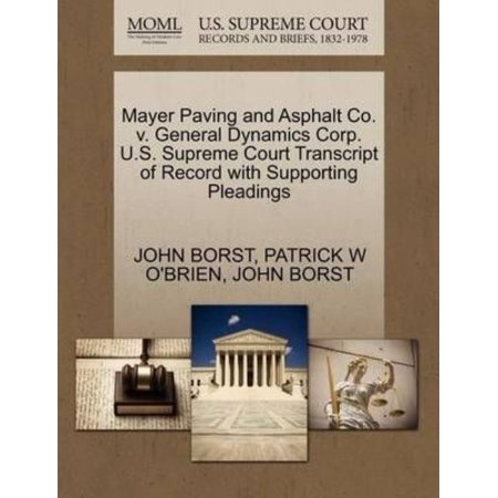 Mayer Paving And Asphalt Co  V  General Dynamics Corp  U S  Supreme Court Transcript Of Record With Supporting Pleadings
