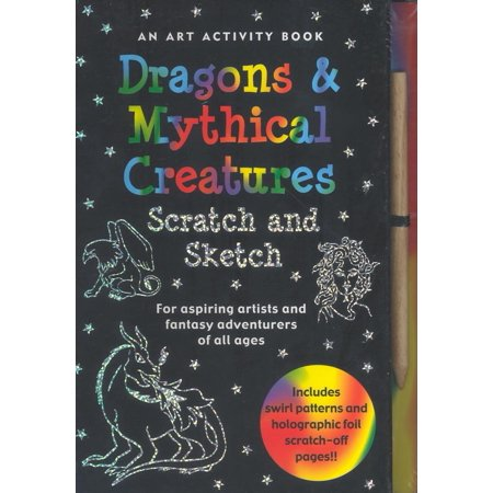 Scratch and Sketch: Dragons & Mythical Creatures: An Art Activity Book - Scratch Paper Art