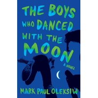 The Boys Who Danced With The Moon (Paperback)