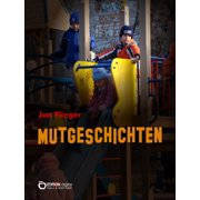 Mutgeschichten - eBook