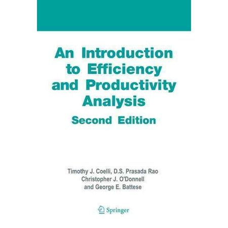 An Introduction to Efficiency and Productivity - Productivity Center