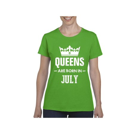 Birthday Gift Queens Are Born in July Women Shirts T-Shirt Tee (50 Birthday Gifts For Women)