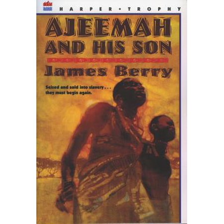 Ajeemah and His Son (James Berry)