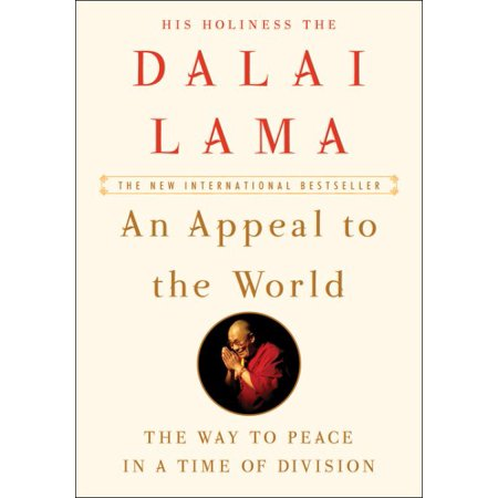 Appeal To The World  The Way To Peace In A Time Of Division