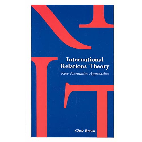 International Relations Theory: New Normative Approaches