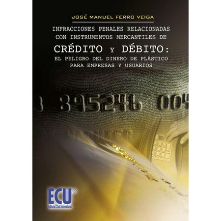 Infracciones penales relacionadas con instrumentos mercantiles de crédito y debito : el peligro del dinero de plástico para empresas y usuarios. - eBook](Peligros Del Halloween)