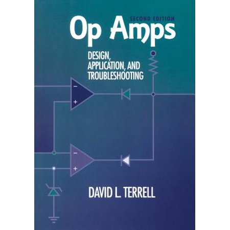 Op Amps: Design, Application, and Troubleshooting - eBook - Op Amp Design