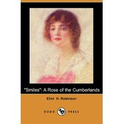 Smiles : A Rose of the Cumberlands (Dodo Press)