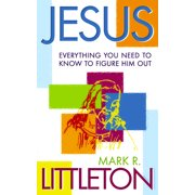 Jesus: Everthing You Need to Know to Figure Him Out (Paperback)