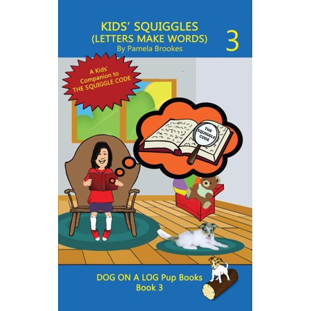 Kids' Squiggles (Letters Make Words) - eBook (Make A Word With The Letters Listed)