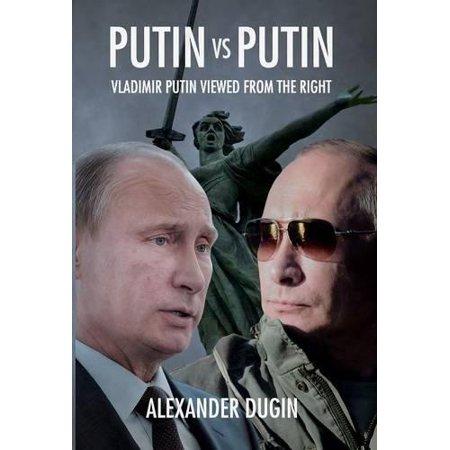 Putin Vs Putin  Vladimir Putin Viewed From The Right