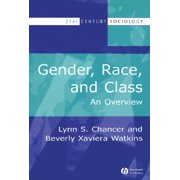 Gender, Race, and Class : An Overview