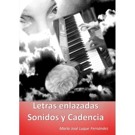 Letras Enlazadas, Sonidos y Cadencia - eBook