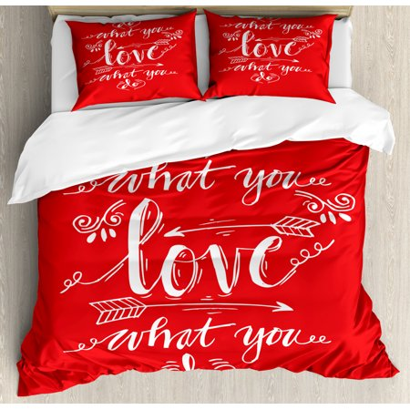 Love What You Do Duvet Cover Set, Sketch Elements on Warm Colored Background Powerful Typography, Decorative Bedding Set with Pillow Shams, Vermilion and White, by Ambesonne ()