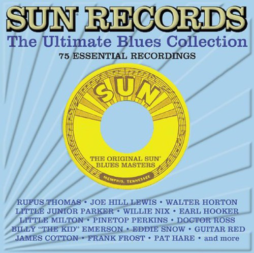 Sun Records: Ultimate Blues Collection - Sun Records: Ultimate Blues Collection [CD]