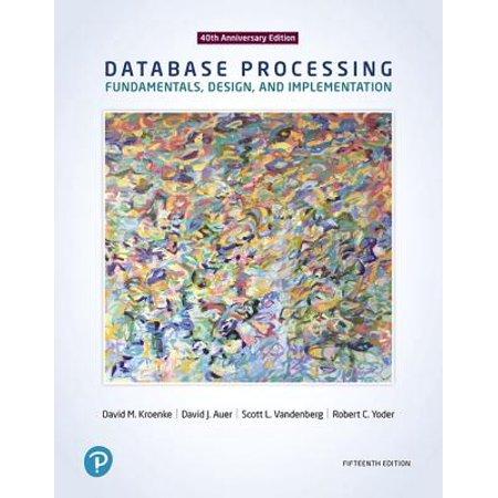 Database Processing : Fundamentals, Design, and