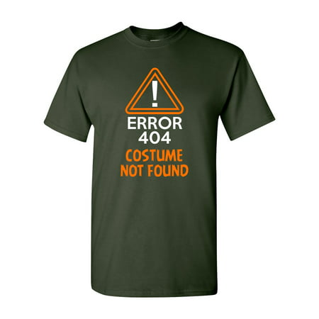 Costume Error 404 Not Found Halloween Funny Humor DT Adult T-Shirt Tee - College Humor Racist Halloween