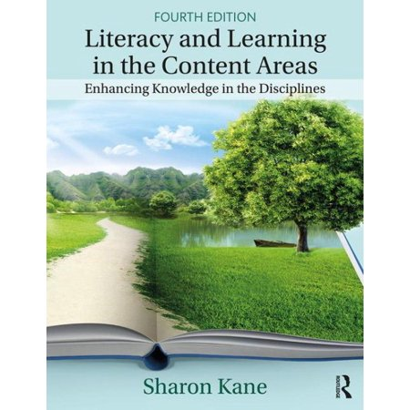 Literacy and Learning in the Content Areas : Enhancing Knowledge in the