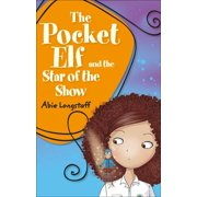 Reading Planet KS2 - The Pocket Elf and the Star of the Show - Level 3: Venus/Brown band - eBook
