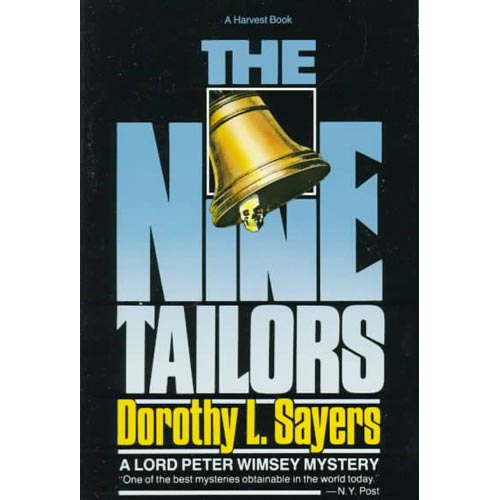 The Nine Tailors: Changes Rung on an Old Theme in Two Short Touches and Two Full Peals