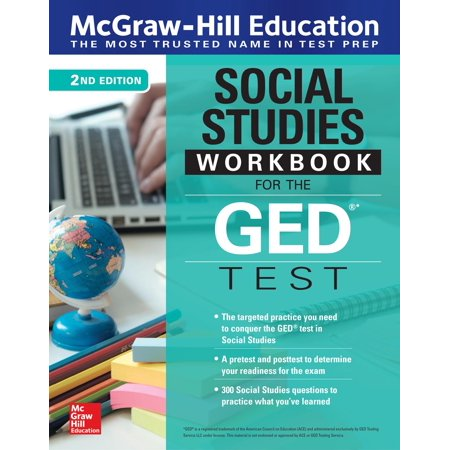 McGraw-Hill Education Social Studies Workbook for the GED Test, Second