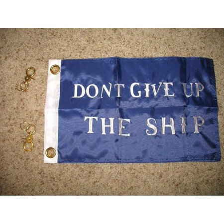 Store Novelty - 12x18WalmartmodoreWalmartodorre Perry Don't Give Up The SHIP Embroidered Sewn 300D Nylon Boat Flag 12