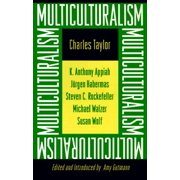 Multiculturalism : Expanded Paperback Edition