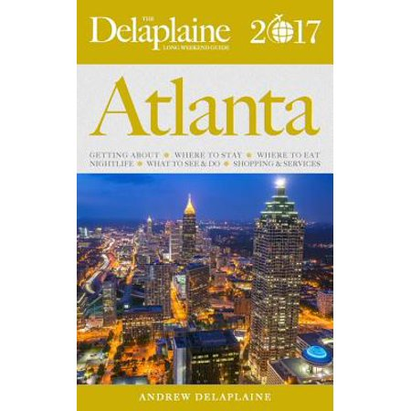 Atlanta - The Delaplaine 2017 Long Weekend Guide - eBook](Halloween Atlanta 2017)