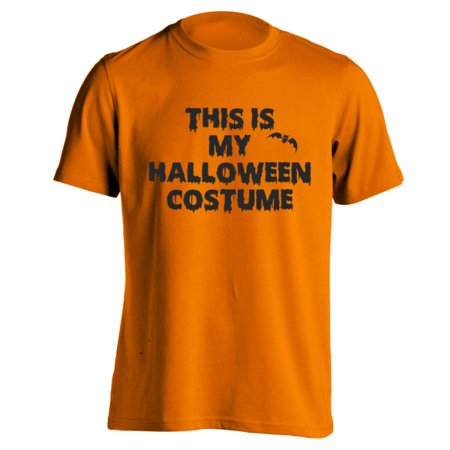 This Is My Halloween Costume Basic Men's T-Shirt](This Is My Halloween Costume Shirt Walmart)